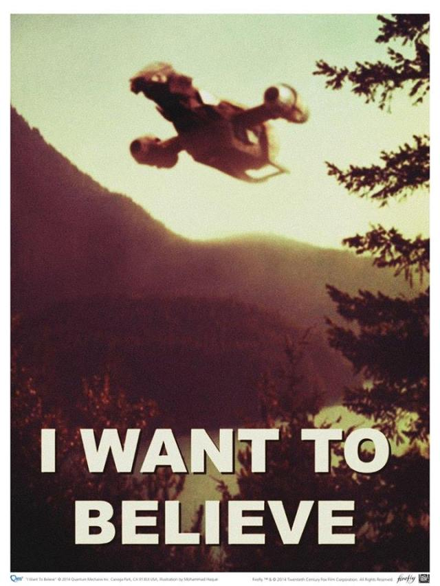 I want to believe... in Firefly